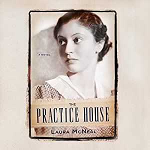 The Practice House Audiobook