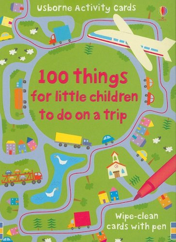 100 Things for Little Children to Do on a Trip (Activity Cards) (Fun Things To Do In A Car)