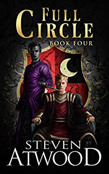 Full Circle (Prophecy of Axain Book 4) by [Atwood, Steven]