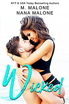 Wicked by M. Malone & Nana Malone