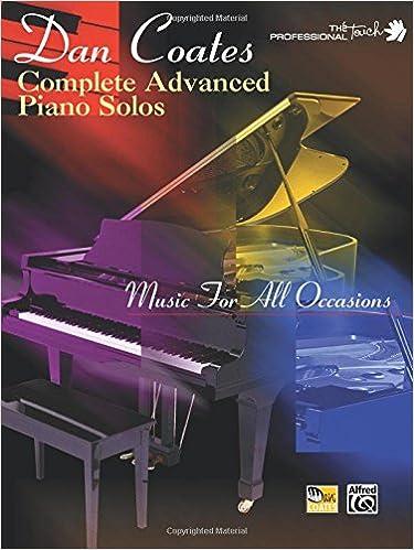 Dan Coates Complete Advanced Piano Solos Music For All Occasions