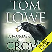 A Murder of Crows   Tom Lowe