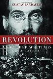 Revolution and Other Writings, Gustav Landauer, 1604860545