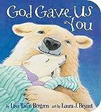 God Gave Us You Board Book