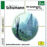 Robert Schumann : Symphonies, Nos. 1-4, Manfred Overture