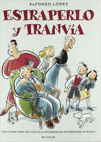 Estraperlo y Tranvía: Una historia larga de la Familia Ulises ...