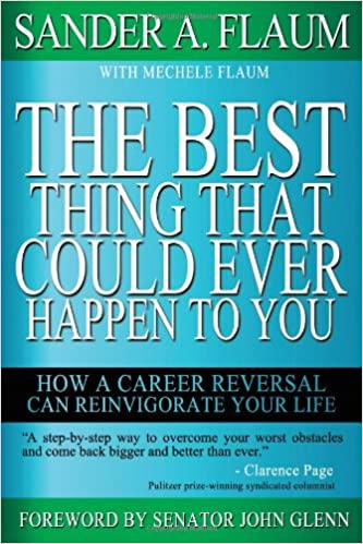 255048905eae71 The Best Thing That Could Ever Happen to You  Sander A. Flaum ...