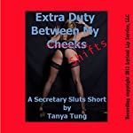 Extra Duty Between My Cheeks: A First Anal Office Sex Short | Tanya Tung