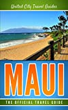 Maui: The Official Travel Guide