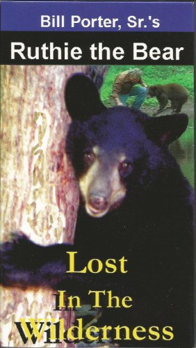 Ruthie the Bear - Lost in the Wilderness