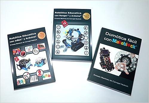 Pack 3 libros Makeblock - Robótica y Domótica con 15% dto.: Amazon.es: Ernesto Martínez de Carvajal Hedrich: Libros
