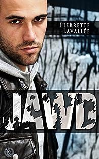 JAWD par Pierrette Lavallée