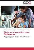 Sistema Informático para Bibliotecas, Anel Teresa Otero Pastrana and Reinier Arbelo Hdez, 3847355732