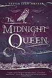 The Midnight Queen: A Noctis Magicae Novel