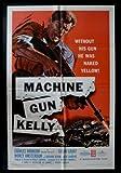 MACHINE GUN KELLY * 1SH ORIG MOVIE POSTER ACTION 1958