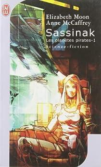 Les planètes pirates, tome 1 : Sassinak par McCaffrey