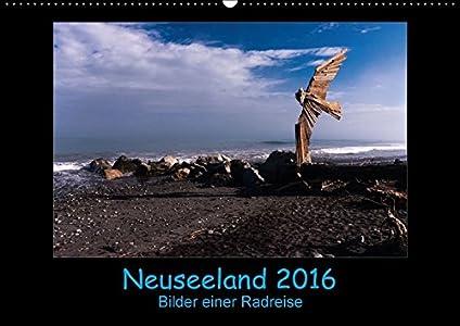 Neuseeland 2016 - Bilder einer Radreise - Wandkalender 2016