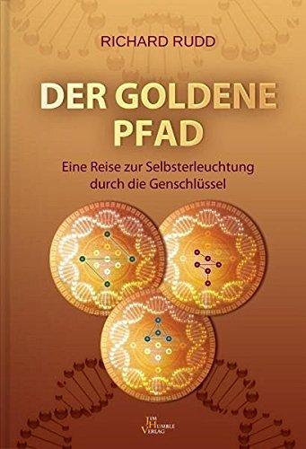 Der goldene Pfad: Eine Reise zur Slebsterleuchtung durch die Genschlüssel