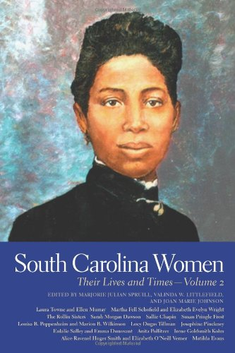 South Carolina Women: Their Lives and Times (Southern Women:  Their Lives and Times Ser.)
