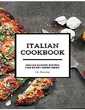 Italian Cookbook: Italian Classic Recipes for Every Home Cook