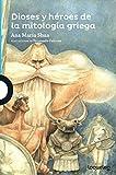 Dioses y héroes de la mitología griega (Serie Azul) (Spanish Edition)