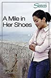 A Mile in Her Shoes - Participant's Workbook: Lessons From the Lives of Old Testament Women (Sisters Bible Study)