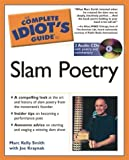 img - for The Complete Idiot's Guide to Slam Poetry by Marc Kelly Smith (2004-08-03) book / textbook / text book