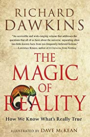 The Magic of Reality: How We Know What's Really