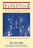 """The Great Detective at the Crucible of Life: or, The Adventure of the Rose of Fire [aka """"Allan Quatermain Meets the Great Detective in Ethiopia, 1872""""]"""