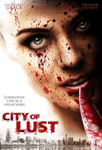 City of Lust by Brain Damage Films by David A. Holcombe by Brain Damage Films