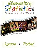 Elementary Statistics: Picturing the World, Larson, Ron and Farber, 013148317X