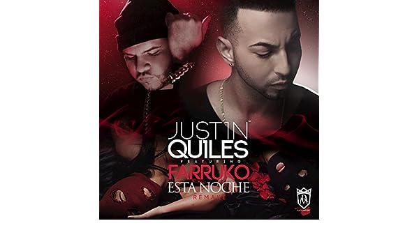 Esta Noche (Remix) by Justin Quiles feat. Farruko on Amazon Music - Amazon.com