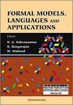 Formal Models, Languages And Applications (Machine Perception and Artifical Intelligence)