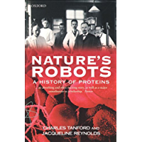 Nature's Robots: A History of Proteins (Oxford Paperbacks) (English Edition)
