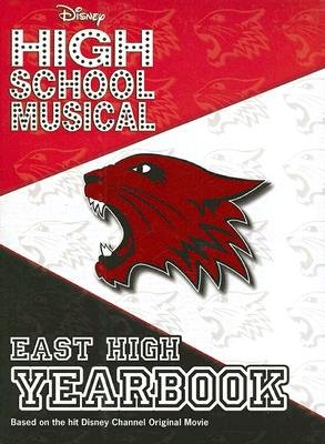 - Disney High School Musical: East High Yearbook [DISNEY HIGH SCHOOL MUSICAL M/T]