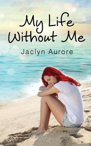 Read Online My Life Without Me PDF