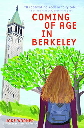Coming of Age in Berkeley