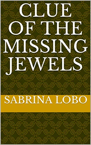 Clue Of The Missing Jewels