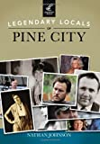 Legendary Locals of Pine City, Nathan Johnson, 1467101192