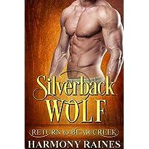 Silverback Wolf (Return to Bear Creek Book 17)