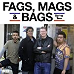 Fags, Mags & Bags: Complete Series 2 | Sanjeev Kohli