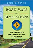 Road Maps and Revelations, Paul R. Niven, 0470180013