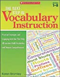 The Next Step in Vocabulary Instruction, Karen Bromley, 054532114X