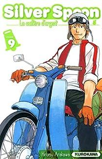 Silver Spoon, la cuillère d'argent, tome 9 par Arakawa
