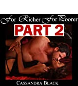 For Richer For Poorer, PART 2: BWWM Multicultural Romance