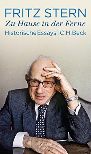 Zu Hause in der Ferne: Historische Essays