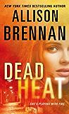 Dead Heat (Lucy Kincaid Novels Book 8)