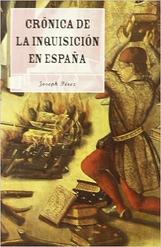 Crónica de la Inquisición española (MR Así vivían): Amazon.es: Pérez, Joseph: Libros