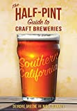 img - for The Half-Pint Guide to Craft Breweries: Southern California book / textbook / text book