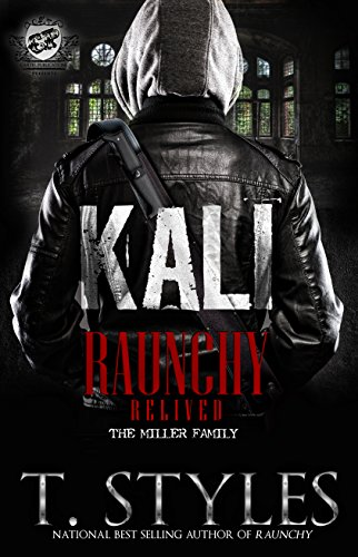 Kali: Raunchy Relived (The Cartel Publications Presents)